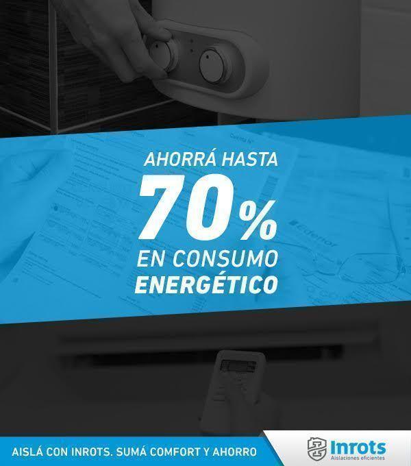 Ahorrá hasta 70% en consumo energético con Inrots