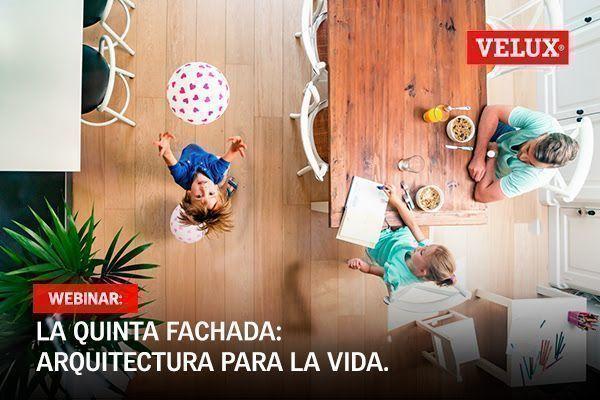 """Webinar """"La quinta fachada: arquitectura para la vida"""""""