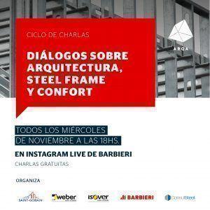 Diálogos sobre Arquitectura, Steel Frame y Confort
