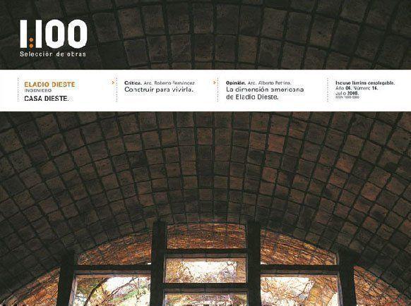 Revista de Arquitectura 1:100 N° 16 dedicado a Eladio Dieste