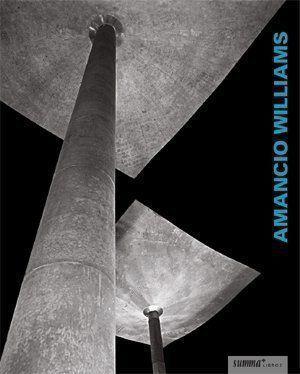 Amancio Williams. Obras y textos