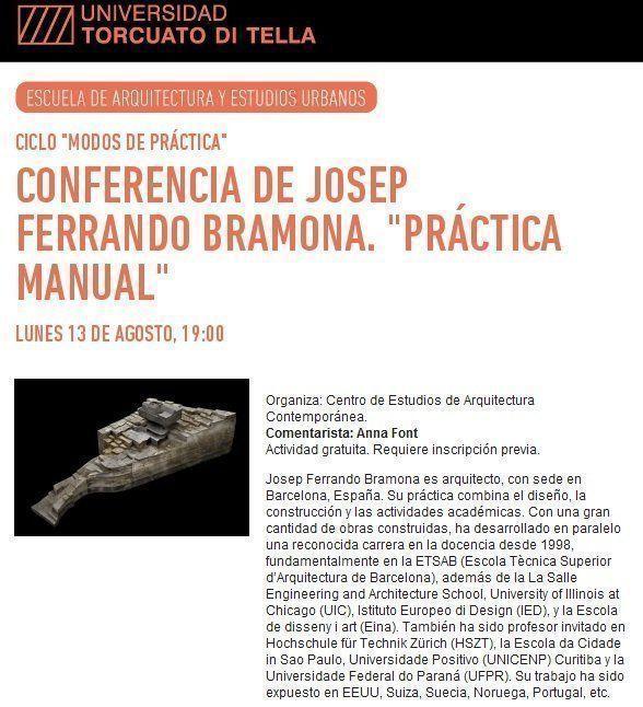 """Conferencia Josep Ferrando Bramona: """"Práctica Manual"""", en la UTDT"""