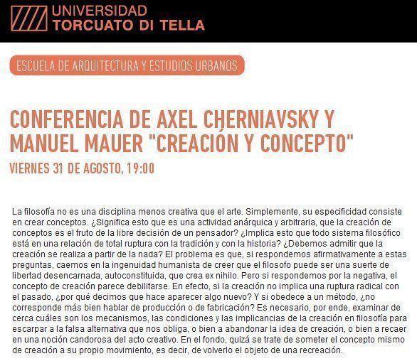 """Conferencia de Axel Cherniavsky y Manuel Mauer: """"Creación y Concepto"""""""