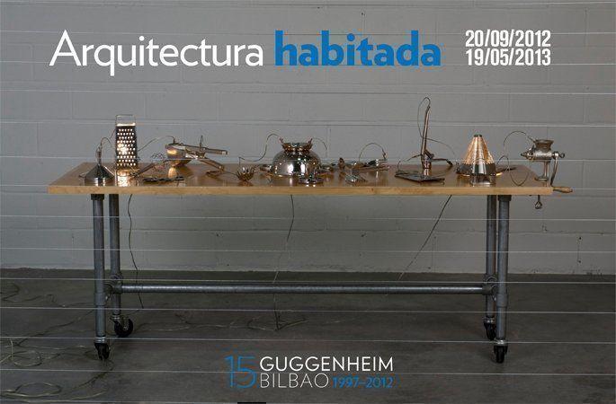 """Exposición: """"Arquitectura Habitada"""", en Bilbao"""