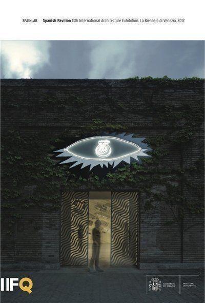 """Descarga gratuita: """"Spanish Pavilion. La Biennale di Venezia, 2012"""", por arquia"""