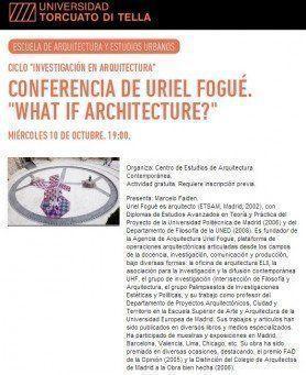 "ARQA - Conferencia: ""What if Architecture?"", en la UTDT"