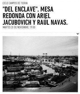 """ARQA - Mesa Redonda: """"Del Enclave"""" con Ariel Jacubovich y Raúl Navas, en la UTDT"""