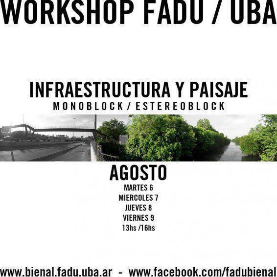 ARQA - Workshop: Infraestructura y Paisaje, en la Bienal Nacional de Diseño FADU
