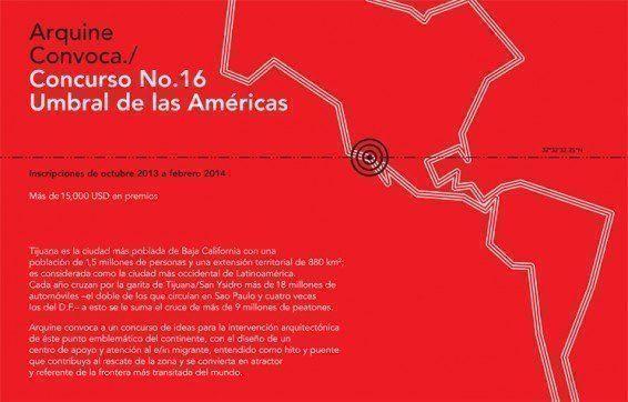 ARQA - Concurso Arquine: Umbral de las Américas