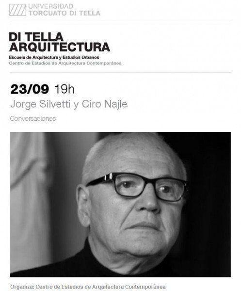 ARQA - Conversaciones: Jorge Silvetti y Ciro Najle, en la UTDT