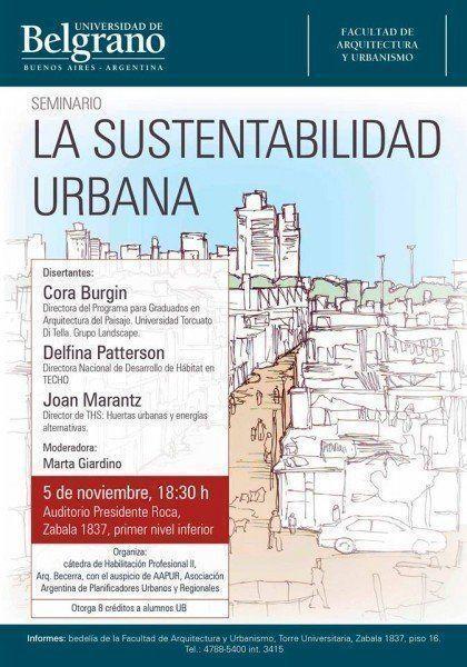 """ARQA - Seminario: """"La sustentabilidad urbana"""", en la Universidad de Belgrano"""