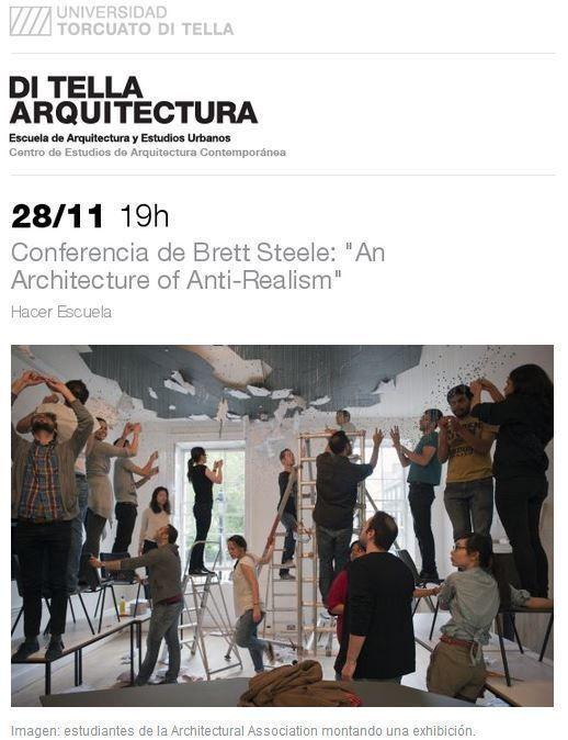 """ARQA - Conferencia: """"An Architecture of Anti-Realism"""" por Brett Steele, en la UTDT"""