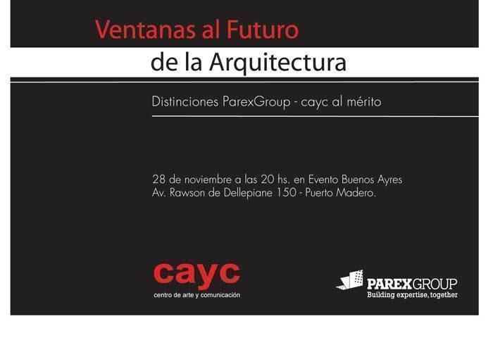 """ARQA - ParexGroup y el Cayc harán entrega de los premios """"Ventanas al Futuro de la Arquitectura"""""""