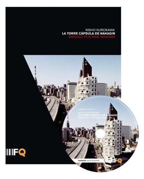 "ARQA - Arquia/Documental 27: ""Kisho Kurokawa. La torre cápsula de Nakagin"""