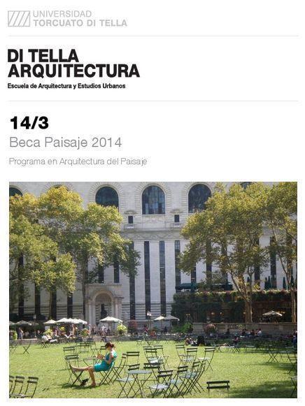 ARQA - Beca Arquitectura del Paisaje 2014, en la UTDT