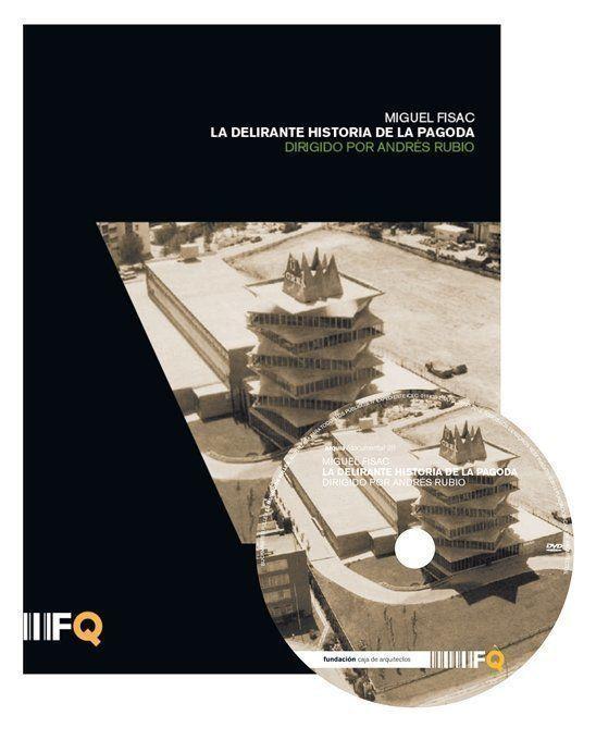 "ARQA - Arquia/Documental 28: ""Miguel Fisac. La delirante historia de la Pagoda"""
