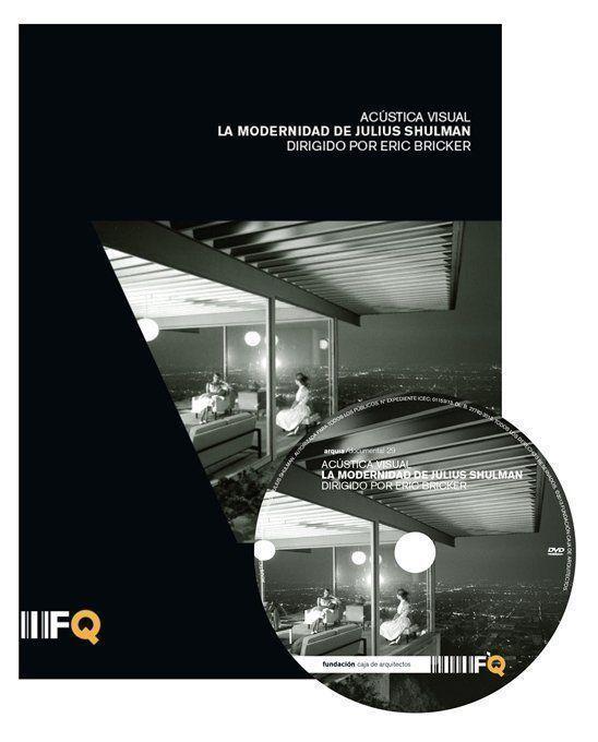 "ARQA - Arquia/Documental 29: ""Acústica Visual. La modernidad de Julius Shulman"""