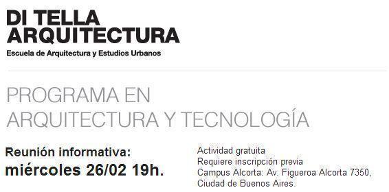 ARQA - Programa en Arquitectura y Tecnología, charla informativa en la UTDT