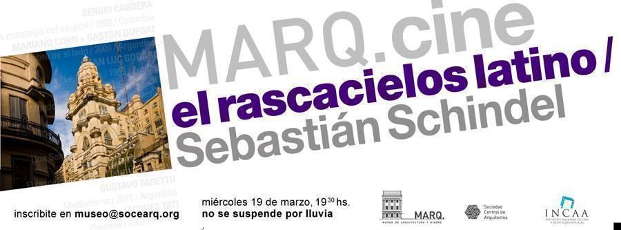 """MARQ.cine presenta: """"El rascacielos Latino"""", de Schindel"""