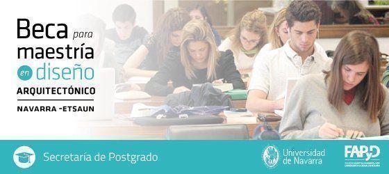 Beca para Maestría en Diseño Arquitectónico, en la Universidad de Navarra