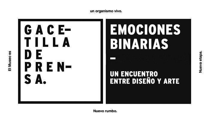 """Exposición: """"Emociones Binarias: Un encuentro entre diseño y arte"""", en el MAMBA"""
