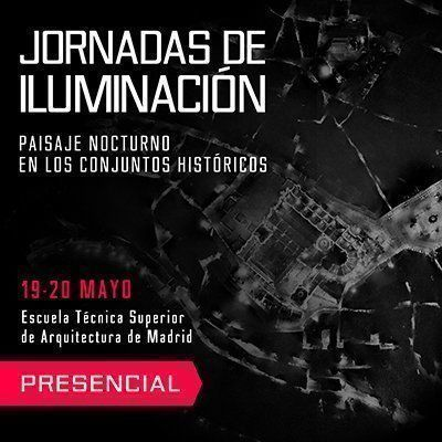 """Jornadas de iluminación: """"Paisaje Nocturno en los Conjuntos Históricos"""""""