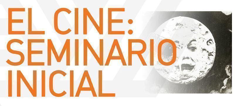 El cine: seminario inicial, en la SCA