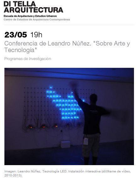 """Conferencia de Leandro Núñez: """"Sobre Arte y Tecnología"""", en la UTDT"""