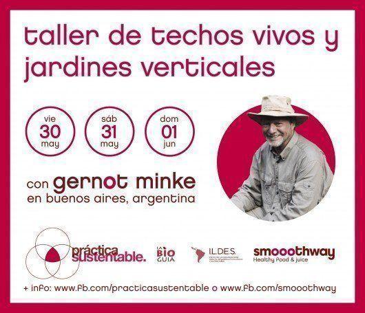 Talleres de Techos Vivos y Jardines Verticales junto a Gernot Minke y Smooothway