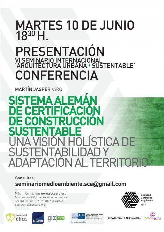 Presentación VI Seminario Internacional Arquitectura Urbana + Sustentable: Conferencia Sistema Alemán de Certificación de Construcción Sustentable