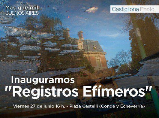 """Exposición Segio Castiglione: """"Registros Efímeros"""""""