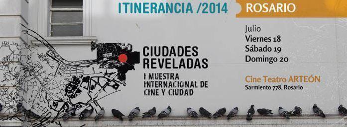 """Muestra Internacional de Cine y Ciudad: """"Ciudades Reveladas"""", en Rosario"""