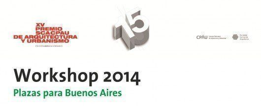 Workshop: Plazas para Buenos Aires