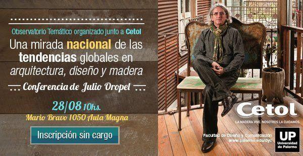 """Conferencia: """"Tendencias globales en arquitectura, diseño y madera"""", en la UP"""
