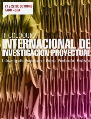 III Coloquio Internacional de Investigación Proyectual