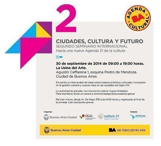"""Segundo Seminario Internacional """"Ciudades, Cultura y Futuro: hacia una nueva A21 de la cultura"""""""