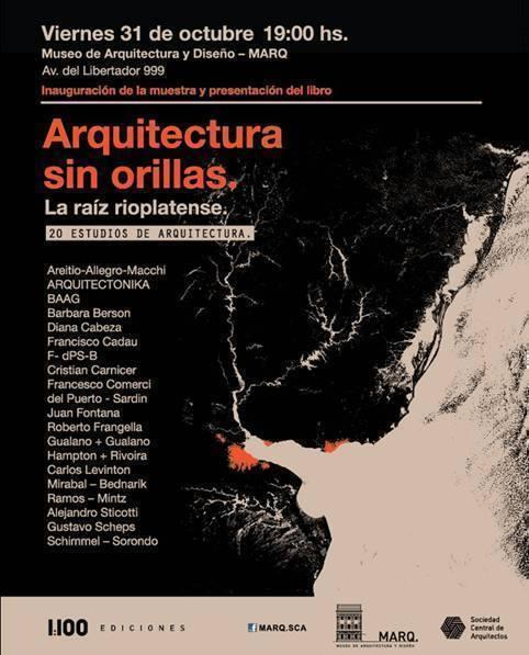 """Muestra y Libro: """"Arquitectura sin orillas. La raiz Rioplatense"""""""