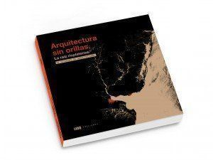 """Libro: """"Arquitectura sin orillas"""""""