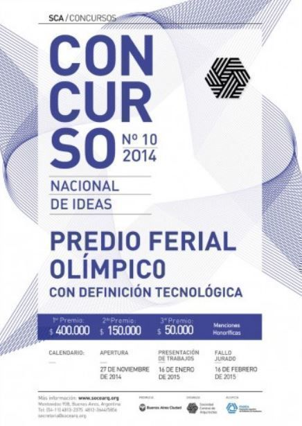 "Concurso Nacional de Ideas con definición tecnológica ""Predio Ferial Olímpico"""