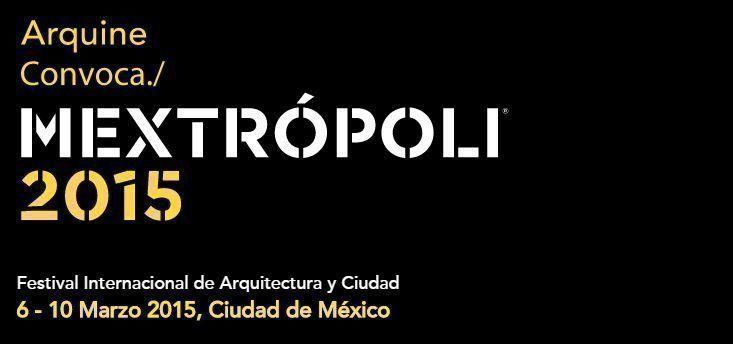 Mextrópoli 2015