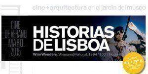 Historia de Lisboa – de Wim Wenders en Cine de verano MARQ.2015