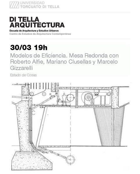 Charla: Modelos de Eficiencia. Mesa Redonda con Roberto Alfie, Mariano Clusellas y Marcelo Gizzarelli