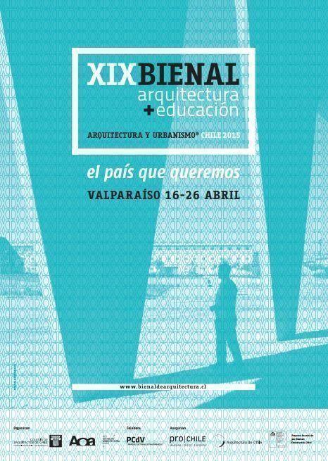 Bienal de Arquitectura y Urbanismo 2015, en Chile