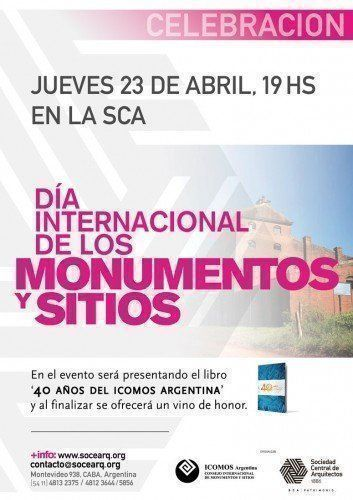 """Día Internacional de los Monumentos y Sitios y presentación del Libro """"40 años del ICOMOS Argentina"""""""