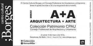 Espacio A+A: Coleccción Patrimonio CPAU, en el Centro Cultural Borges