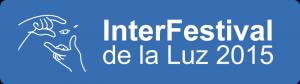 Interfestival de la Luz 2015