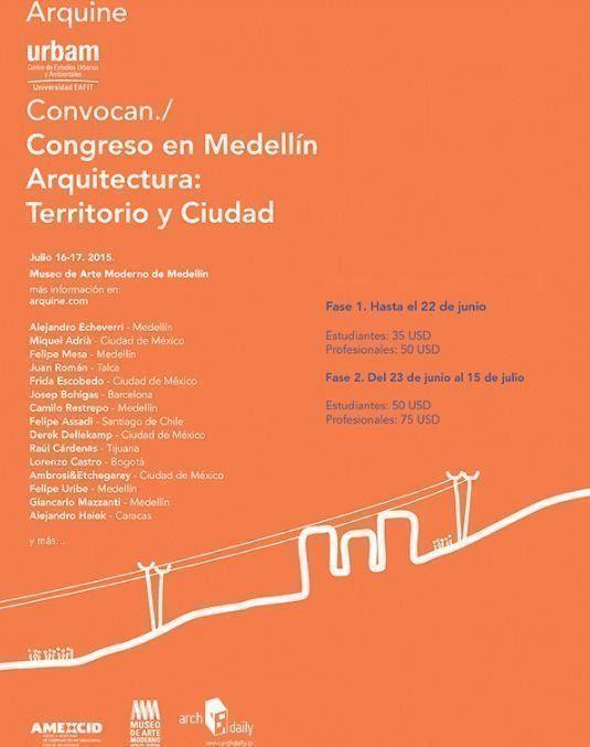 Congreso en Medellín Arquitectura: Territorio y ciudad