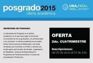 Posgrado UBA – FADU / Oferta Académica 2015, 2do. Cuatrimestre