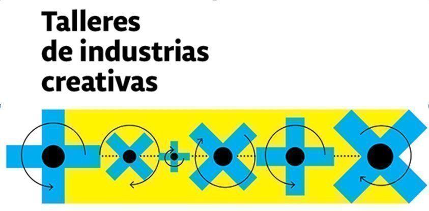 Talleres de industrias creativas