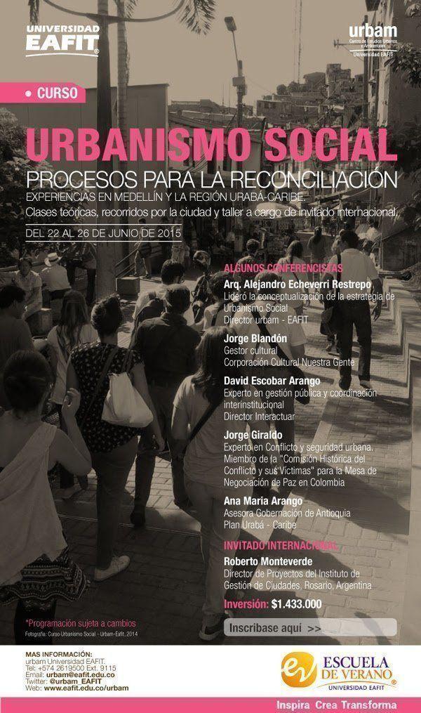 """Curso """"Urbanismo social en Medellín: procesos para la reconciliación"""""""